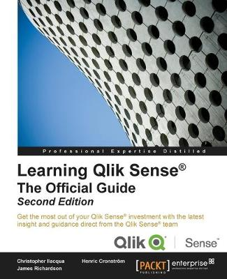 Learning Qlik Sense (R): The Official Guide - (Paperback)