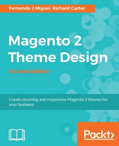 Magento 2 Theme Design - (Paperback)