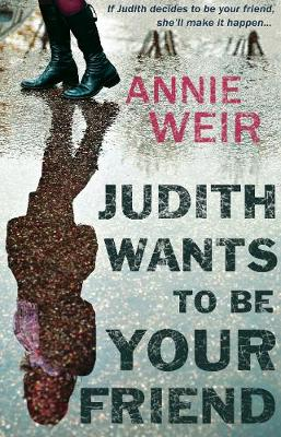 Judith Wants To Be Your Friend (Paperback)