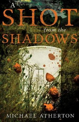 A Shot from the Shadows (Paperback)