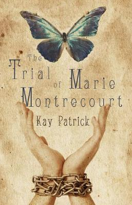 The Trial of Marie Montrecourt (Paperback)