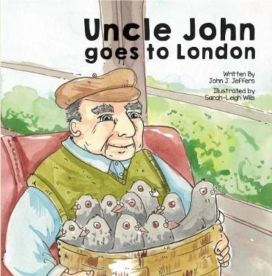 Uncle John Goes to London (Paperback)