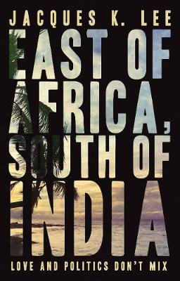 East of Africa, South of India (Paperback)