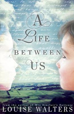 A Life Between Us (Paperback)