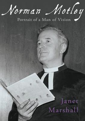 Norman Motley: Portrait of a Man of Vision (Paperback)
