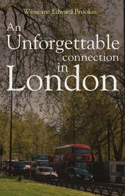 An Unforgettable Connection in London (Paperback)