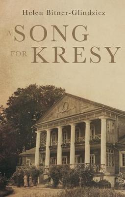 A Song For Kresy: A Story of war, of loss and a family's survival (Paperback)