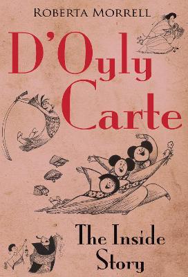 D'Oyly Carte: The Inside Story (Paperback)