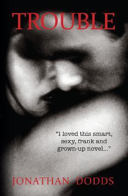 Trouble: A Novel (Paperback)