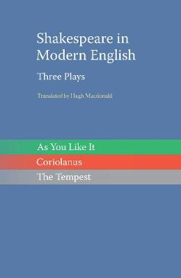 Shakespeare in Modern English: Three Plays (Paperback)