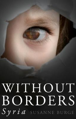 Without Borders: Syria (Paperback)