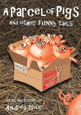 A Parcel of Pigs: And other funny `tails' for children (Paperback)