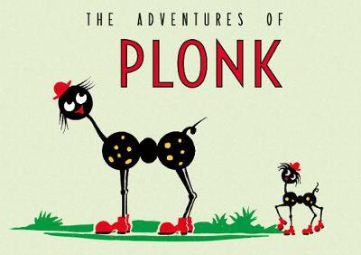 The Adventures of Plonk (Paperback)
