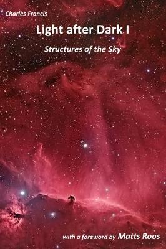 Light after Dark I: Structures of the Sky (Paperback)