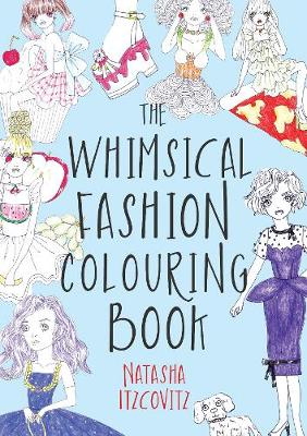 The Whimsical Fashion Colouring Book: 100 Fashion Colouring Pages (Paperback)