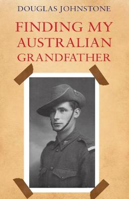 Finding My Australian Grandfather (Paperback)
