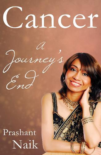 Cancer: A Journey's End (Paperback)