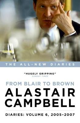 Cover Diaries: From Blair to Brown, 2005 - 2007: Volume 6