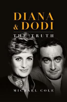 Diana & Dodi: The Truth (Hardback)