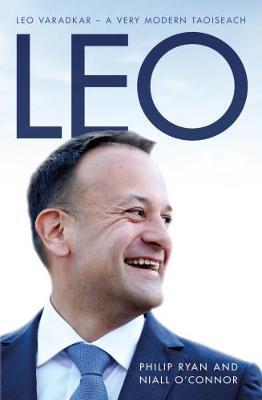 Leo 2018: Leo Varadkar - A Very Modern Taoiseach (Paperback)