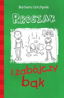 PIG and the Long Fart (Polish version): Set 1 - PIG (Paperback)