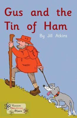 Gus and the Tin of Ham - Neutron Stars (Paperback)