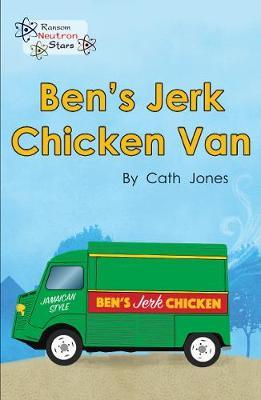 Ben's Jerk Chicken Van - Neutron Stars (Paperback)