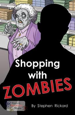 Shopping With Zombies - Neutron Stars (Paperback)