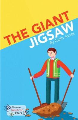 The Giant Jigsaw - Neutron Stars (Paperback)