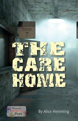 The Care Home - Neutron Stars (Paperback)