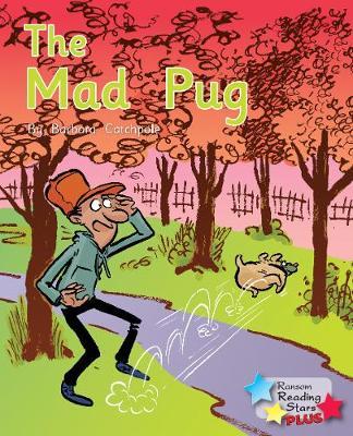 The Mad Pug - Reading Stars Plus (Paperback)