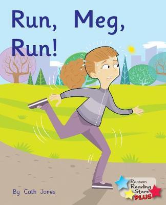 Run, Meg, Run - Reading Stars Plus (Paperback)