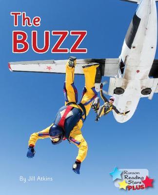 The Buzz! - Reading Stars Plus (Paperback)