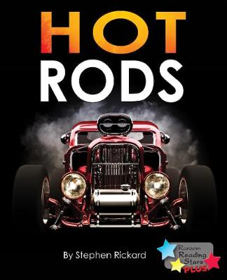Hot Rods - Reading Stars Plus (Paperback)