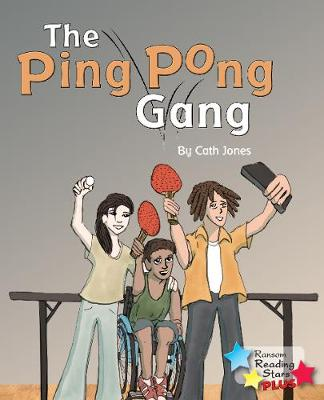 The Ping Pong Gang - Reading Stars Plus (Paperback)