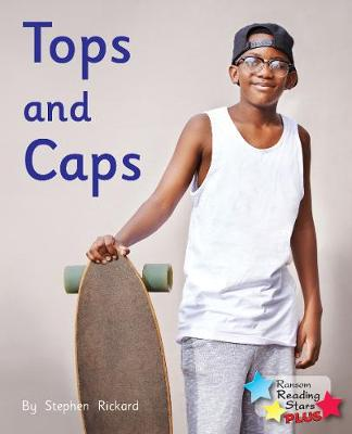 Tops and Caps - Reading Stars Plus (Paperback)