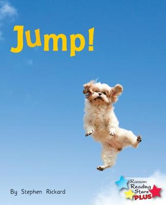 Jump! - Reading Stars Plus (Paperback)