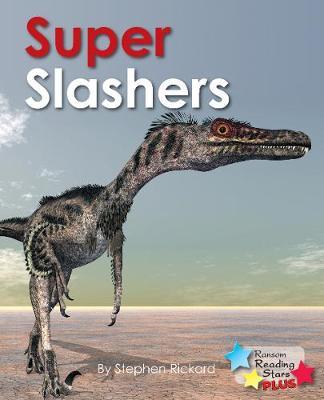 Super Slashers - Reading Stars Plus (Paperback)