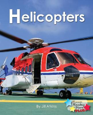 Helicopters - Reading Stars Plus (Paperback)
