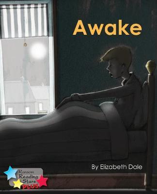 Awake - Reading Stars Plus (Paperback)