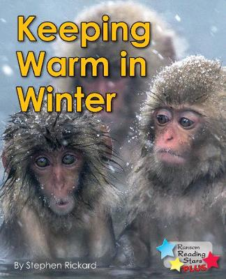 Keeping Warm in Winter - Reading Stars Plus (Paperback)