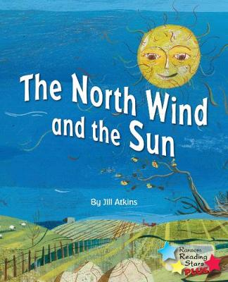 The North Wind and the Sun - Reading Stars Plus (Paperback)
