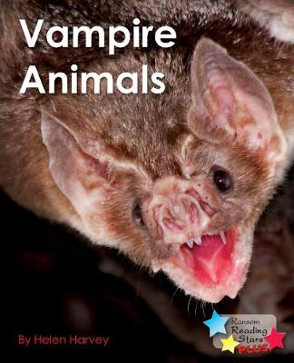 Vampire Animals - Reading Stars Plus (Paperback)