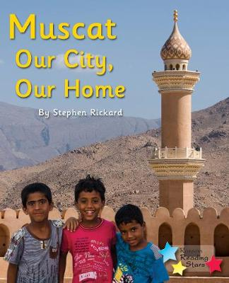 Muscat: Our City, Our Home - Reading Stars (Paperback)