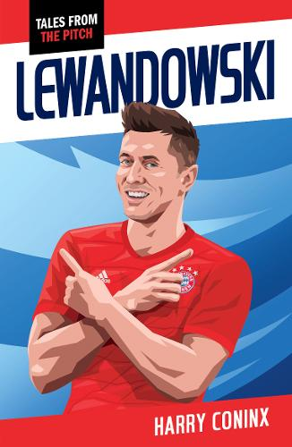 Lewandowski - Tales from the Pitch (Paperback)