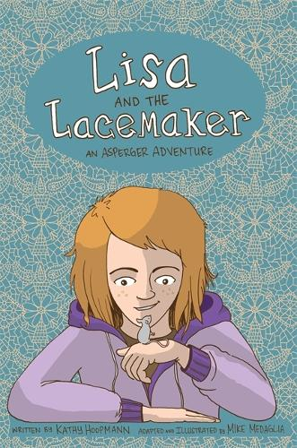Lisa and the Lacemaker - The Graphic Novel - Asperger Adventures (Hardback)