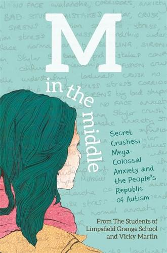 M in the Middle: Secret Crushes, Mega-Colossal Anxiety and the People's Republic of Autism (Paperback)
