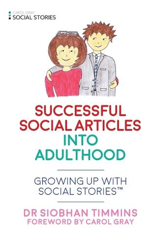 Successful Social Articles into Adulthood: Growing Up with Social Stories (TM) - Growing Up with Social Stories (TM) (Paperback)
