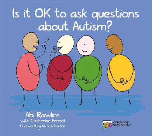 Is It OK to Ask Questions about Autism? (Hardback)