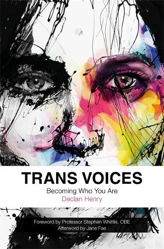 Trans Voices: Becoming Who You are (Paperback)